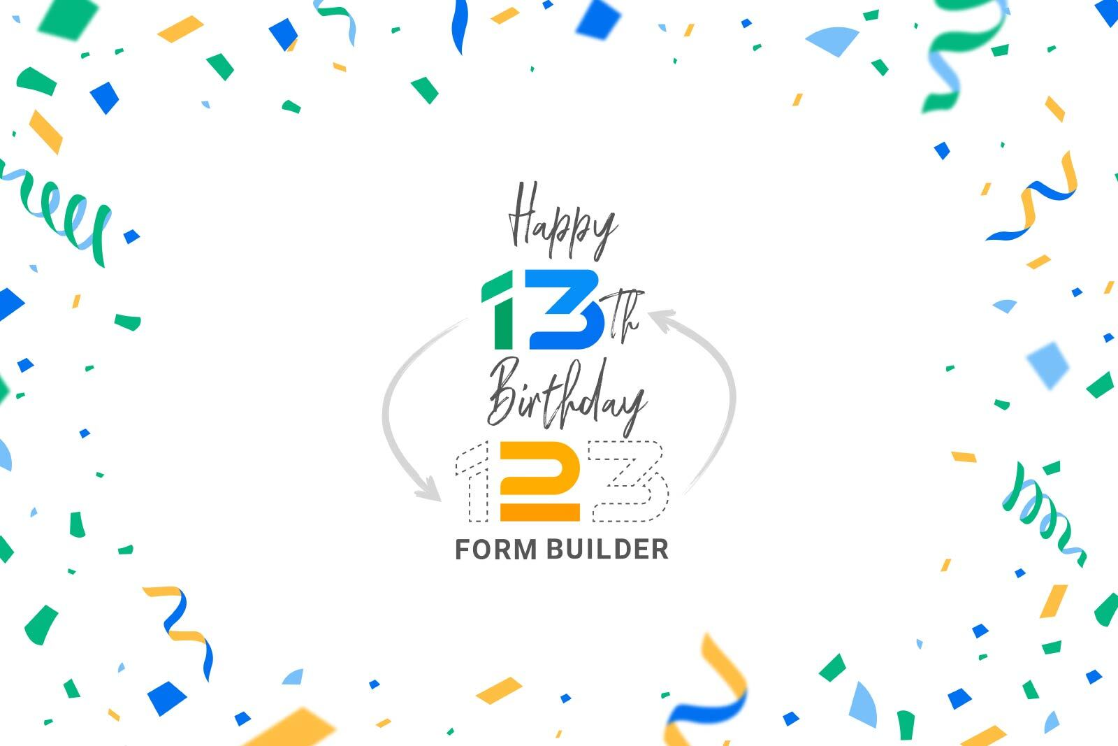 13 Awesome Things 123 Form Builder Did in 13 Years